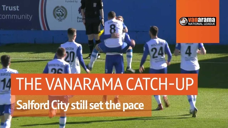 Vanarama National League Highlights Salford City still set the pace