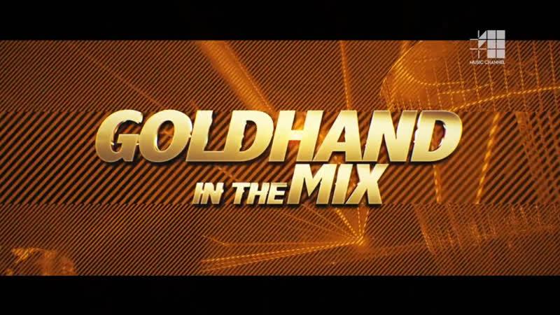 ТРАНСЛЯЦИЯ I HD [ 21-o2-2o19 ] _ Goldhand IN THE MIX * I