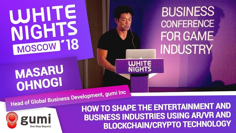 Masaru Ohnogi (gumi Inc) - How to Shape the Entertainment and Business Industries Using AR/VR
