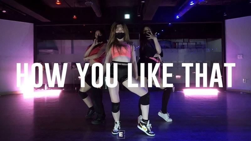 BLACKPINK (블랙핑크) - How You Like That Choreography ZZIN E Dance Studio 이댄스학원 코레오그래피 안무