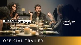 PAN Y CIRCO - Official Trailer | Diego Luna, Gael Garcia Bernal | New Amazon Original Series | Aug 7