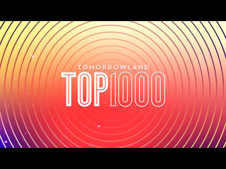 The Tomorrowland TOP 1000 - The Final 50 LIVE