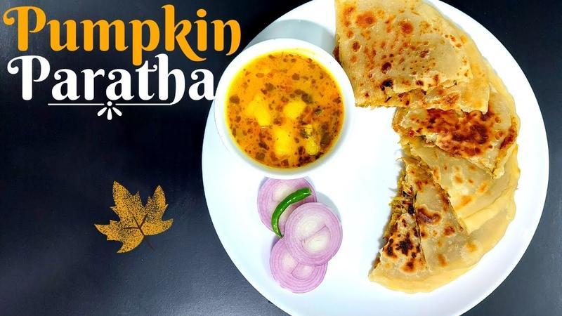 Pumpkin Paratha   Pumpkin Recipe   Kaddu Ka Paratha   Stuffed Paratha  कद्दु का पराठा  Tapus Corner