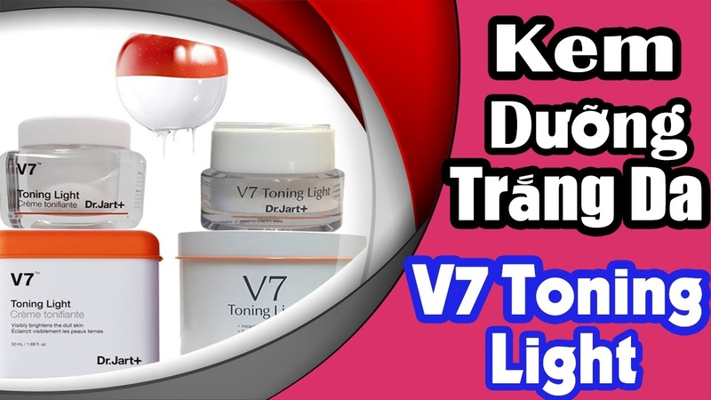 Kem V7 Toning Light Dưỡng Trắng trị Thâm Nám Hàn Quốc mẫu mới nhất [Review Sử Dụng ]