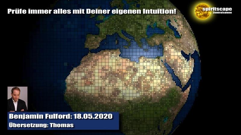 Benjamin Fulford 18.05.2020 (Deutsche Fassung / Echte Lesung)