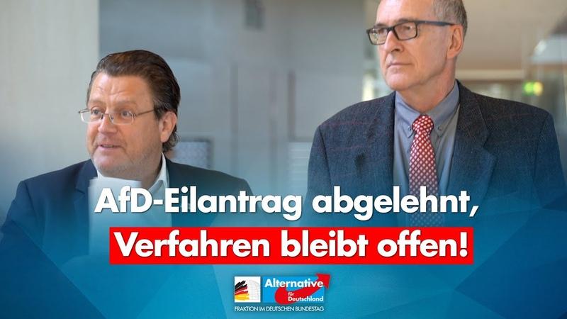 Eilantrag abgelehnt Verfahren bleibt offen Stephan Brandner Roman Reusch AfD Fraktion