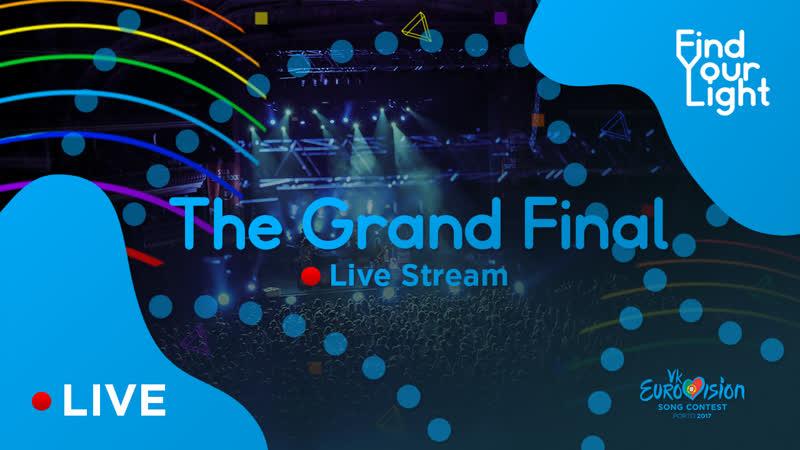 Vk Eurovision 2017 - Grand Final - Live Stream