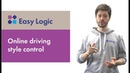 Easy Logic opportunities: online driving style control