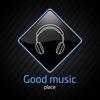 Good music place