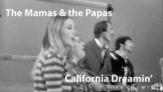 The Mamas & the Papas - California Dreamin' (1966) [ Restored]