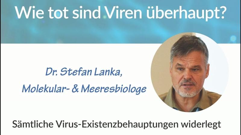 Viren sind ein rein gedankliches Modell der Wirrologen Dr Stefan Lanka Interview Juli 2020
