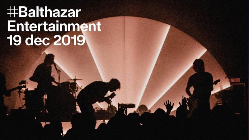 Balthazar Entertainment live in Kortrijk
