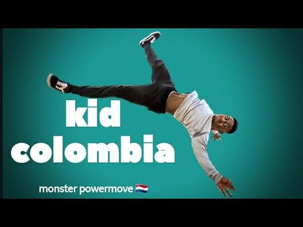 BBOY KID COLOMBIA ▪︎ monster powermove 🇳🇱